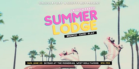 Summer Lodge: Brunch & Pool LAUNCH PARTY tickets