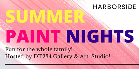PAINT NIGHTS @ HARBORSIDE ATRIUM with DT234 Gallery & Art Studio tickets