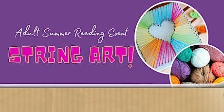Adult Summer Reading Program: String Art tickets
