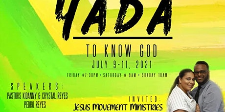 Yada To know God Conference tickets