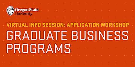 Virtual Application Workshop   Graduate College of Business   Oregon State tickets