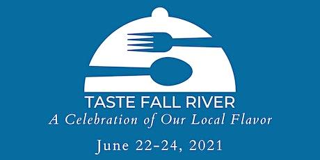 Taste Fall River 2021 tickets