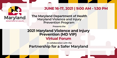2021 Maryland Violence and Injury Prevention Virtual Forum June 16-17 tickets