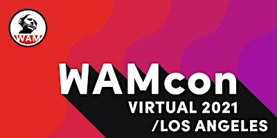 WAMcon Virtual LA 2021 –  Sound for Film