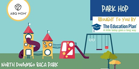 2021 Summer Park Hop :: A Series of Summer Play Dates:: North Domingo Baca tickets