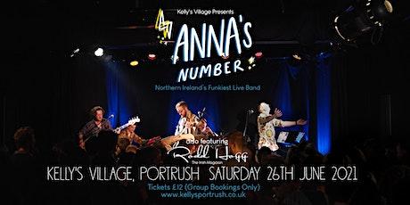 Anna's Number plus Rodd Hogg live at Kelly's Village, Portrush tickets