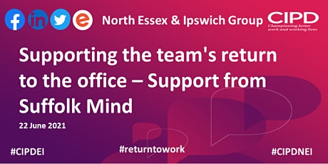 Supporting the team's return to the office – Support from Suffolk Mind tickets