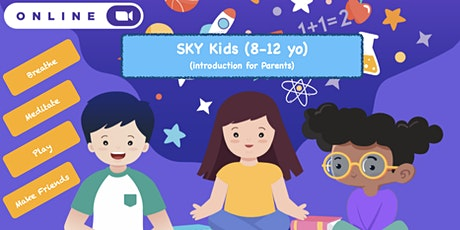 free introductory session to  SKY Kids (8-12yo) - for parents tickets