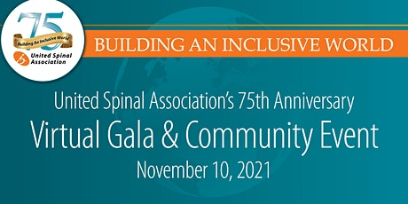 United Spinal Association's 75th Anniversary Virtual Gala & Community Event tickets