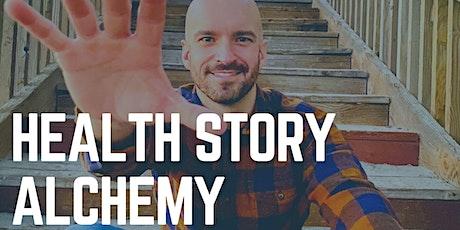 Health Story Alchemy tickets