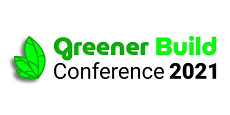 The Greener Build Conference: Responsible consumption and production tickets