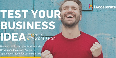 Test Your Business Idea - 24th June - 12:00pm to 1:30pm tickets