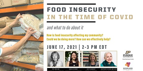Food Insecurity in the Time of COVID (and what to do about it) tickets