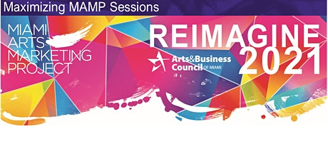 MAXIMIZING MAMP  SESSION 8: CONNECTING WITH THE HISPANIC COMMUNITY tickets