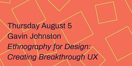 Ethnography for Design tickets