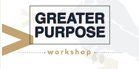 C12 Greater Purpose Workshop July 2021 tickets