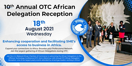 USBACC 10th Annual OTC African Delegation Reception & Events tickets