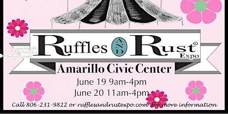 Ruffles and Rust Expo Amarillo tickets