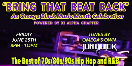 Bring that Beat Back: An Omega Black Music Month Celebration tickets