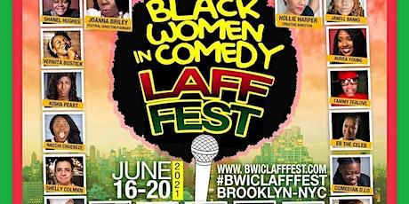 Black Women in Comedy Laff Fest tickets
