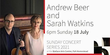 Sunday Concert Series: Andrew Beer & Sarah Watkins tickets