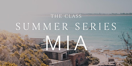 Summer Series - The Class x The Sacred Space Miami tickets