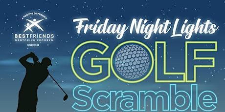 Friday Night Lights Golf Scramble tickets