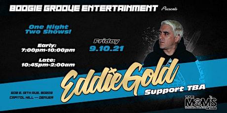 Eddie Gold (Late Show) tickets