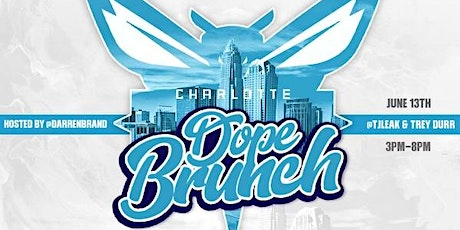 DopeBrunch: The Dopest Brunch & Day Party in CharLIT!! tickets