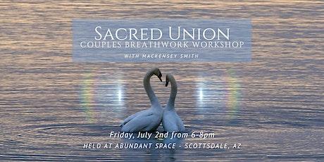 Sacred Union - Couples Breathwork Workshop tickets