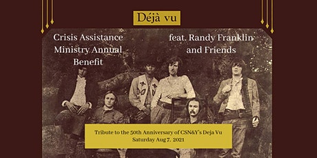 A Tribute to CSN&Y's Deja Vu benefiting Crisis Assistance Ministry tickets