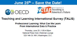 """NCTAF-OECD TALIS Summit: """"Professional Learning: What..."""