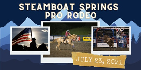 July 23, 2021  - Friday Rodeo tickets
