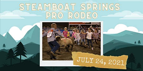 July 24, 2021  - Saturday Rodeo tickets