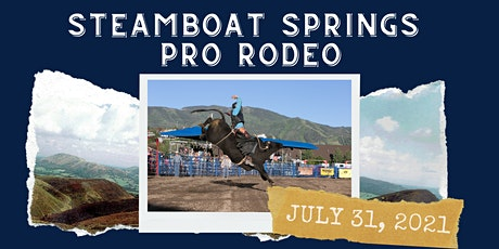 July 31, 2021  - Saturday Rodeo tickets