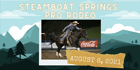 August 6, 2021  - Friday Rodeo tickets
