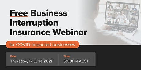 Free Business Interruption Insurance Webinar for COVID-impacted businesses tickets