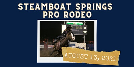 August 13, 2021  - Friday Rodeo tickets