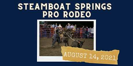 August 14, 2021  - Saturday Rodeo tickets