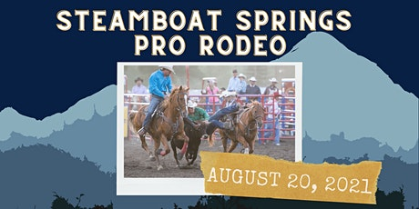 August 20, 2021  - Friday Rodeo tickets