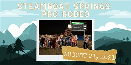 August 21, 2021  - Saturday Rodeo tickets