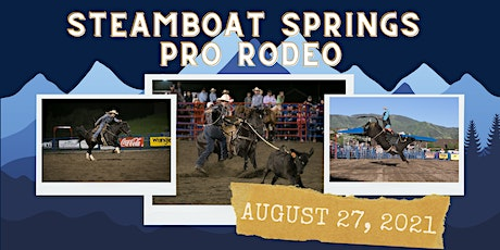 August 27, 2021  - Friday Rodeo tickets