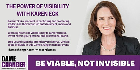 The Power of Visibility - Karen Eck Masterclass - June  12th & 19th 2021 tickets