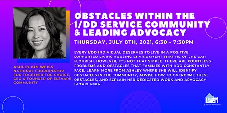 Obstacles Within the I/DD Service Community and Leading Advocacy tickets