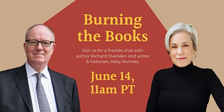 Burning the Books: A Conversation with Richard Ovenden & Abby Smith Rumsey tickets