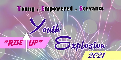"""""""Rise Up!"""" Youth Explosion 2021 tickets"""