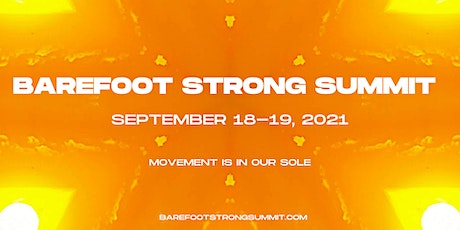 6th Annual Barefoot Strong Summit - In Person & Virtual tickets