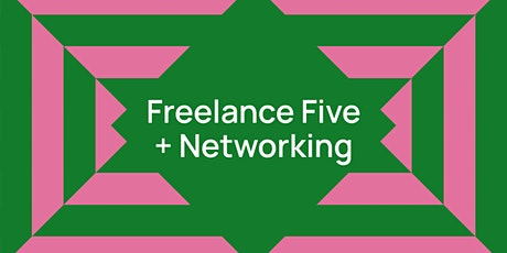 Freelance Five + Networking tickets