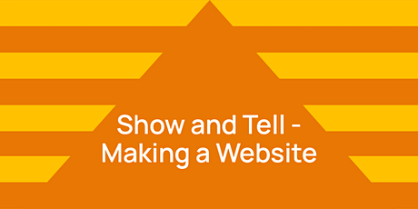 DIGITAL WORKSHOP | Show and Tell - Making a Website for Your Creative Work tickets