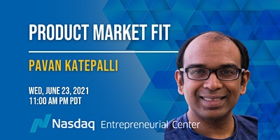 Product Market Fit with Pavan Katepalli